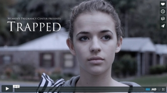 "Award-Winning Pro-Life ""Trapped"" Film Depicts Life-Changing Visit to Pregnancy Center"