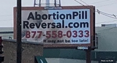 Two Abortion Pill Reversal billboards near Planned Parenthood removed after threat from billboard stand owner