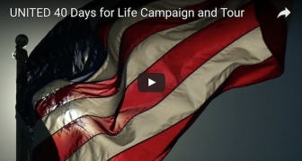 "40 Days for Life to Visit 50 States in Upcoming ""United"" Tour"
